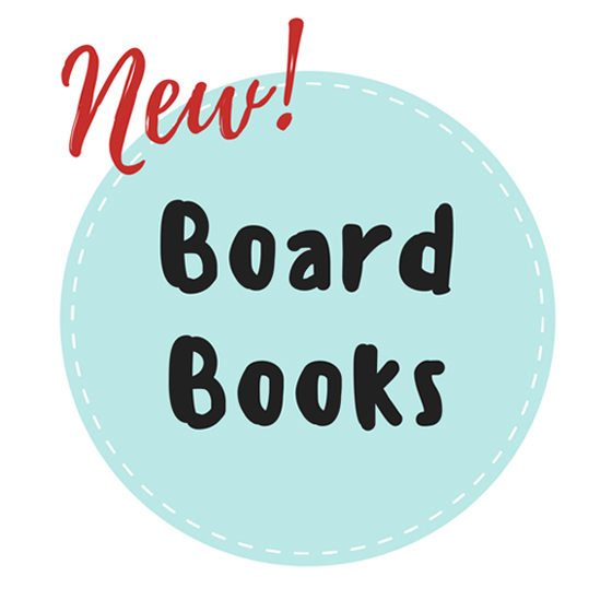 NEW! Board Books