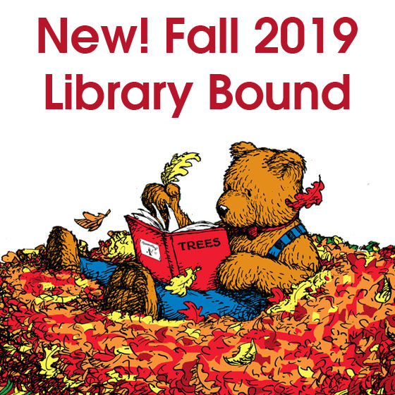 New! Fall 2019 Library Bound